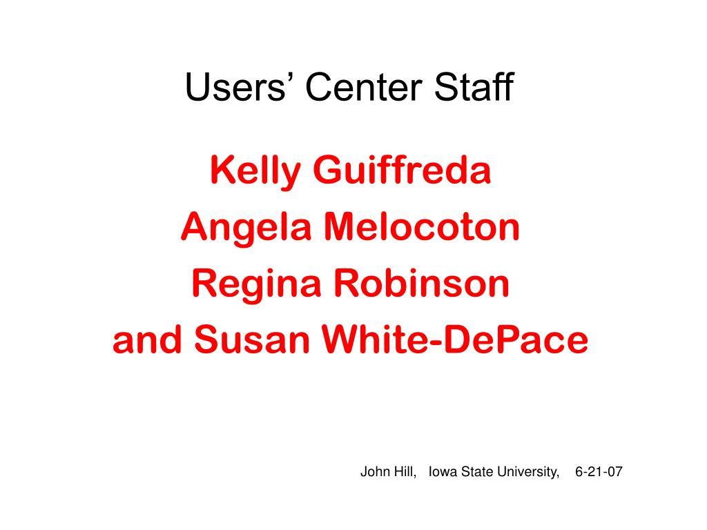 Users' Center Staff