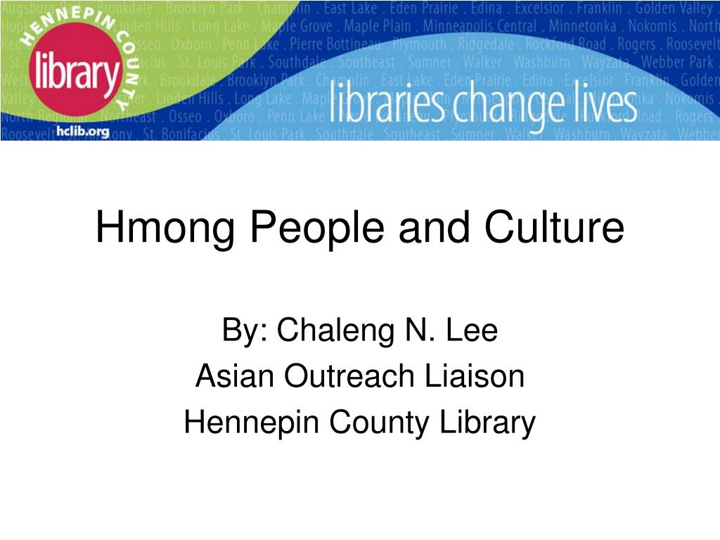 hmong people and culture l.