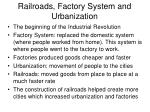 railroads factory system and urbanization