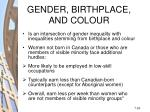 gender birthplace and colour