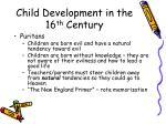 child development in the 16 th century