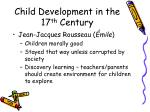 child development in the 17 th century