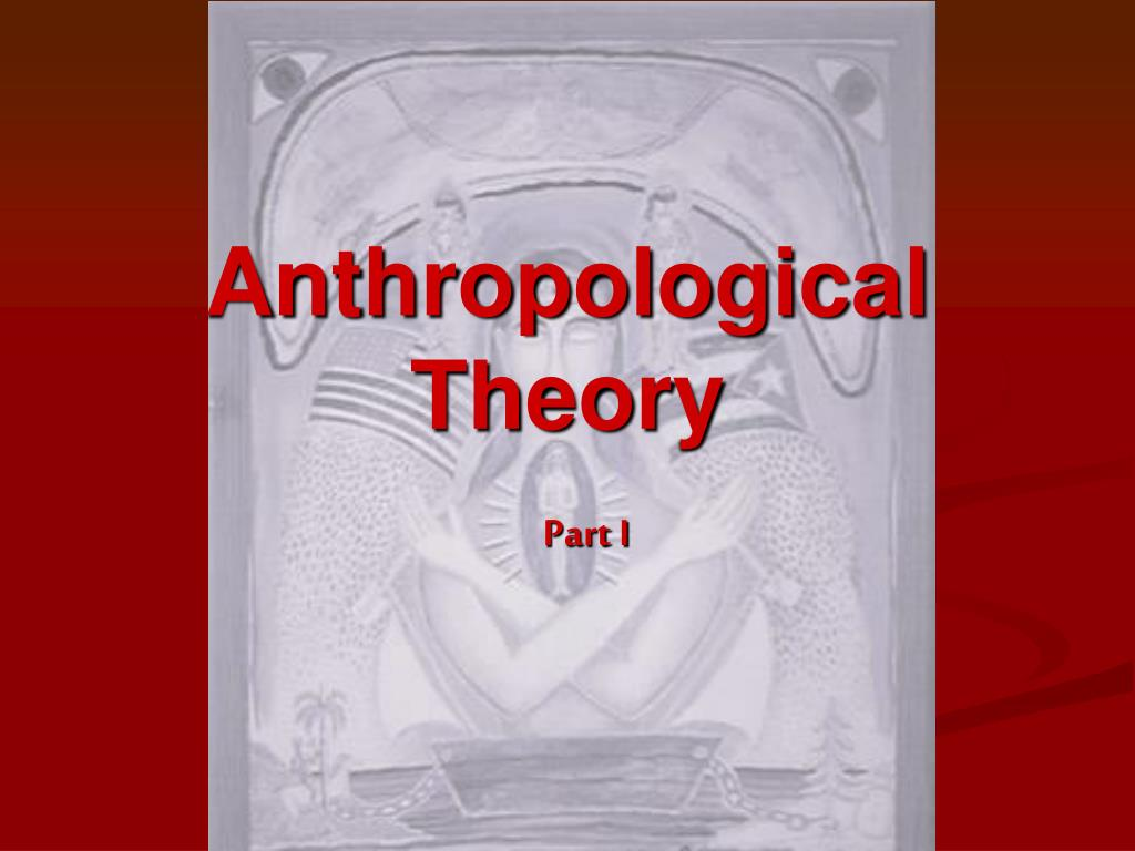 anthropological theory l.