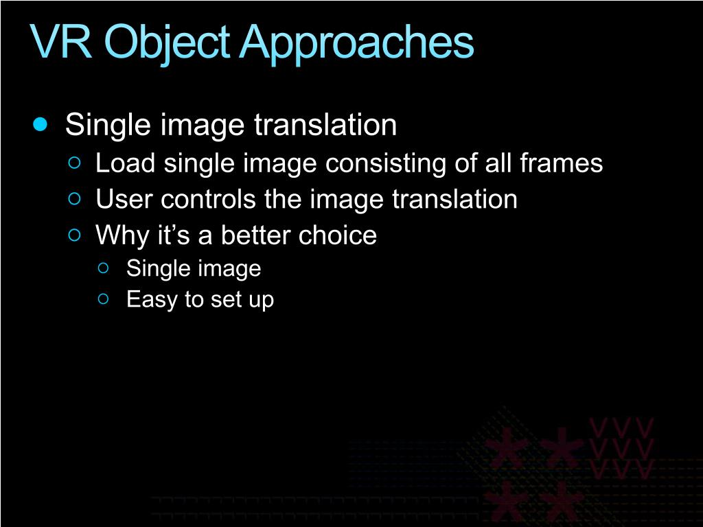 VR Object Approaches