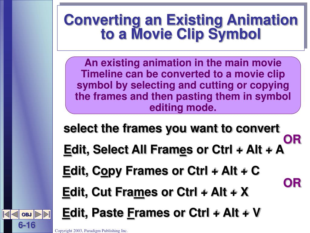Converting an Existing Animation to a Movie Clip Symbol