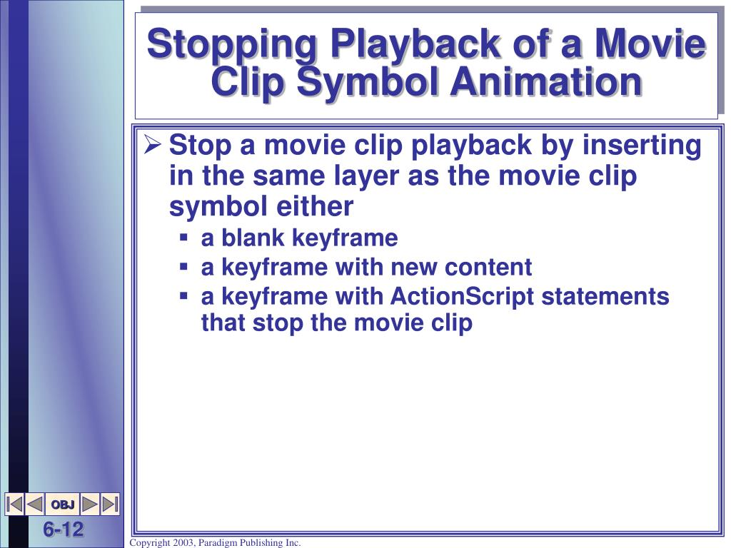 Stopping Playback of a Movie Clip Symbol Animation