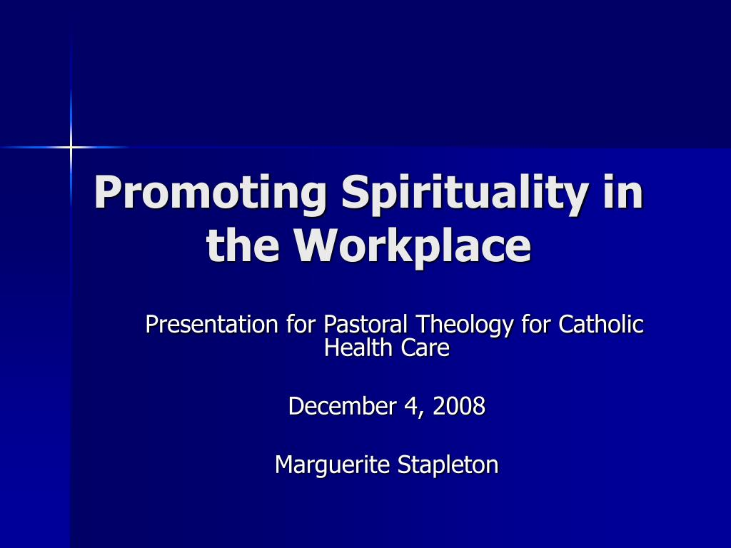 promoting spirituality in the workplace l.