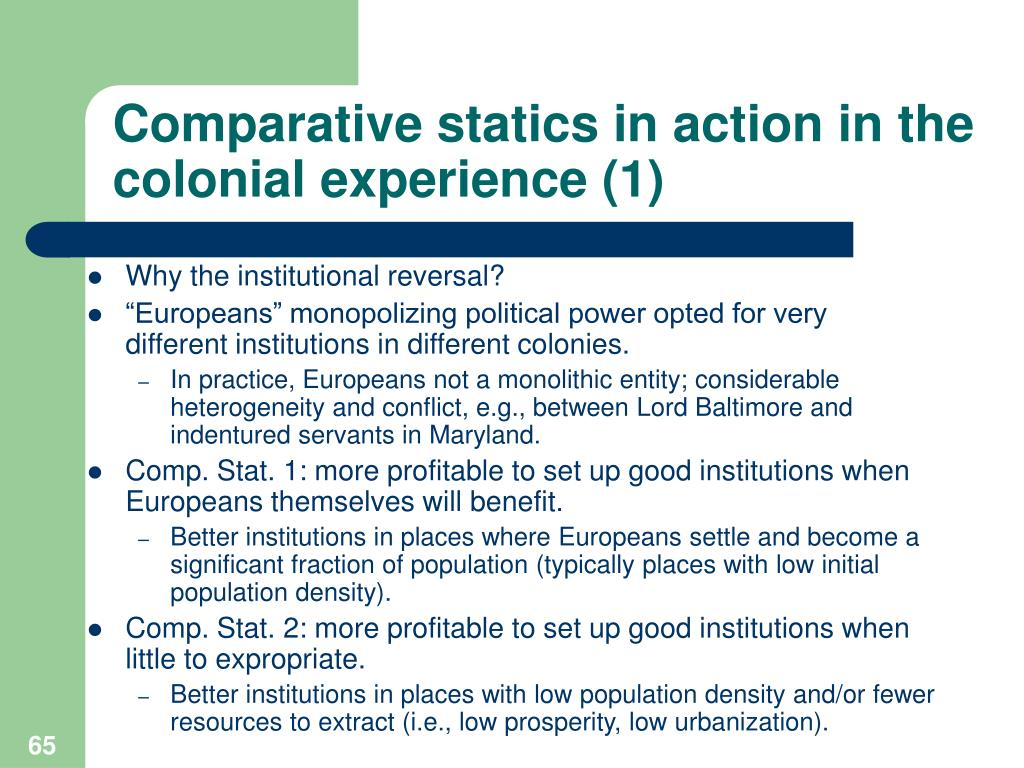 Comparative statics in action in the colonial experience (1)