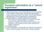 european colonization as a natural experiment