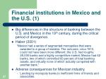 financial institutions in mexico and the u s 1