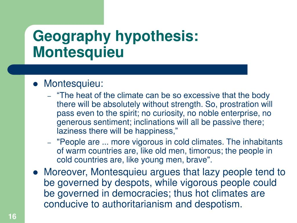 Geography hypothesis: Montesquieu