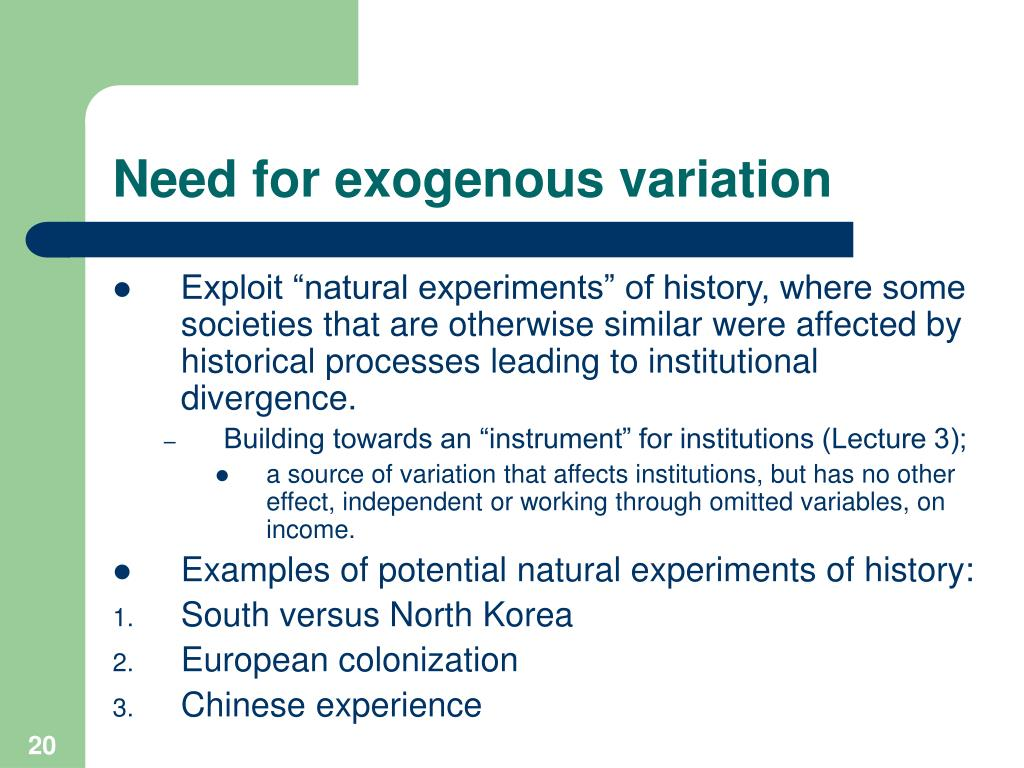 Need for exogenous variation