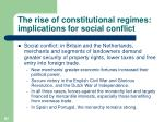 the rise of constitutional regimes implications for social conflict