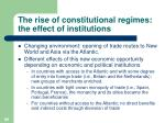 the rise of constitutional regimes the effect of institutions