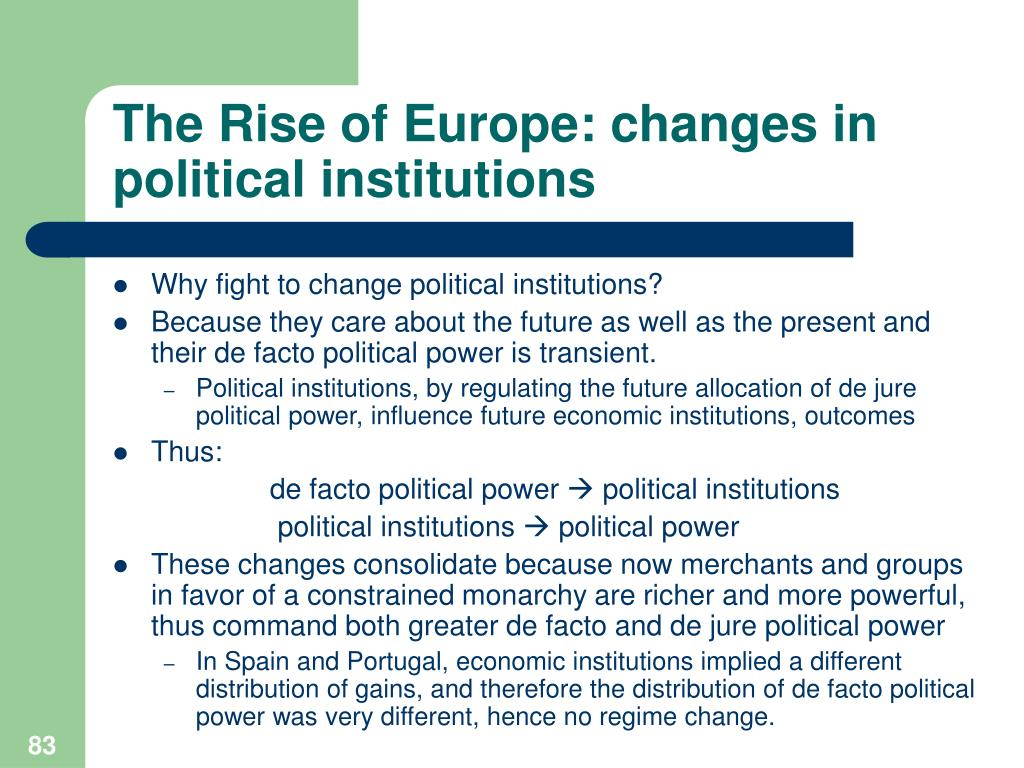 The Rise of Europe: changes in political institutions
