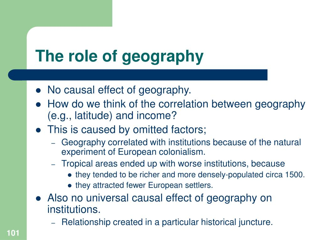 The role of geography