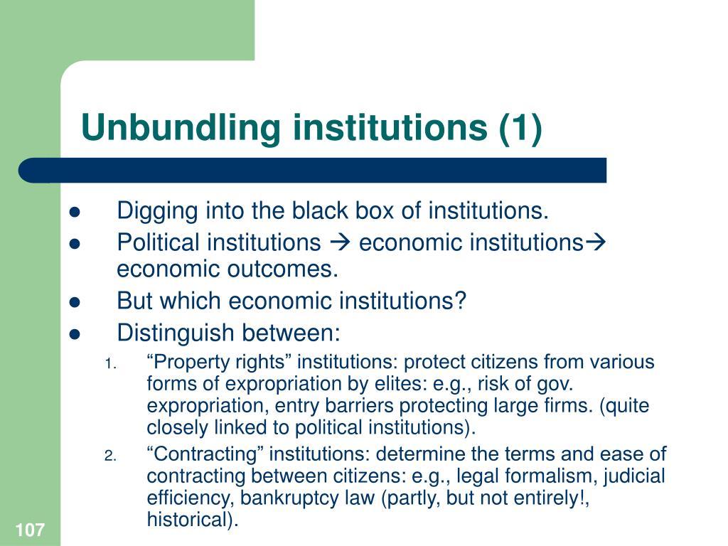 Unbundling institutions (1)