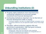 unbundling institutions 2