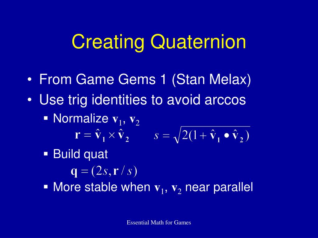 Creating Quaternion
