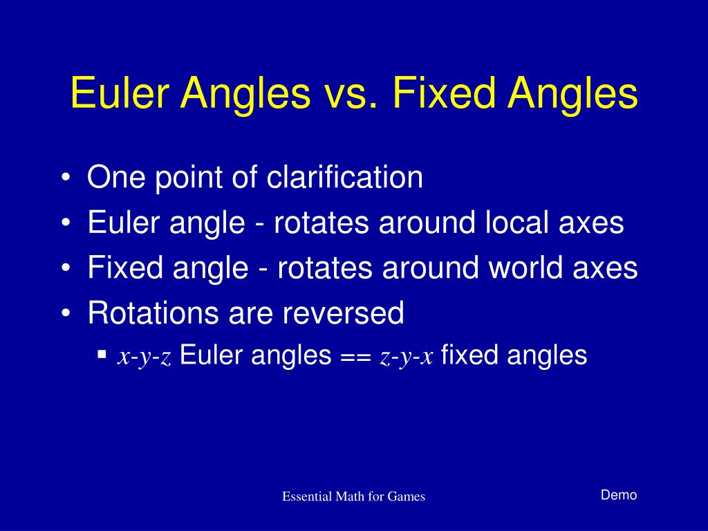 Euler Angles vs. Fixed Angles