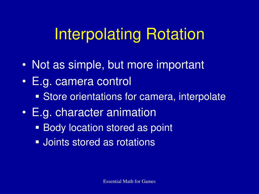 Interpolating Rotation