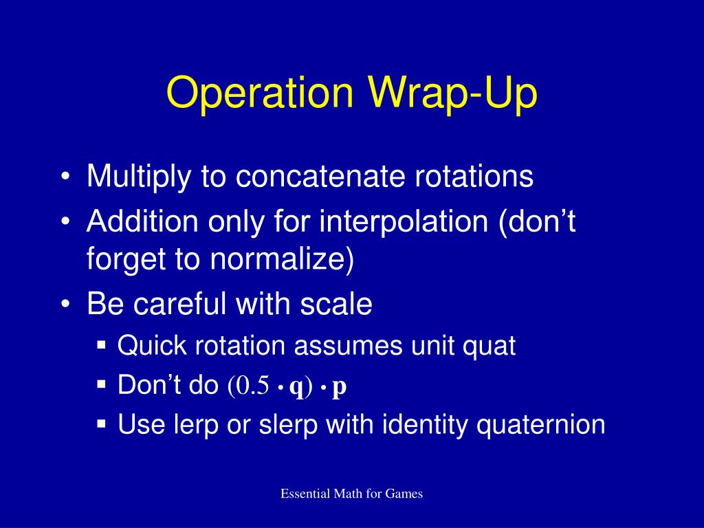 Operation Wrap-Up