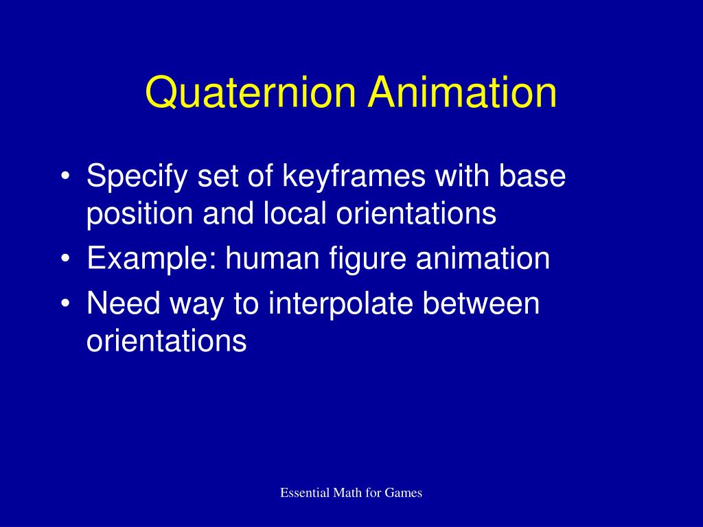Quaternion Animation
