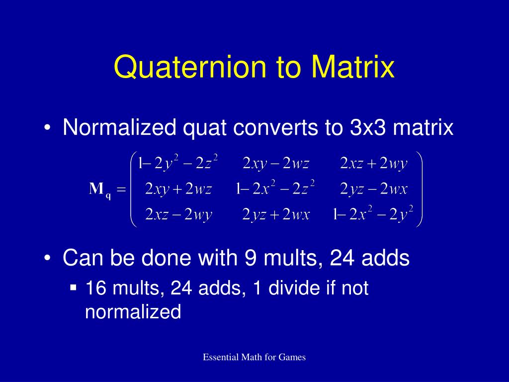 Quaternion to Matrix