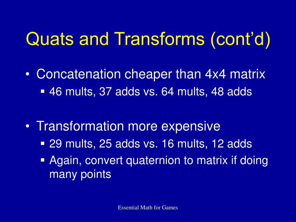 Quats and Transforms (cont'd)