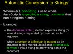 automatic conversion to strings