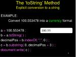 the tostring method explicit conversion to a string