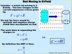 rod moving in b field