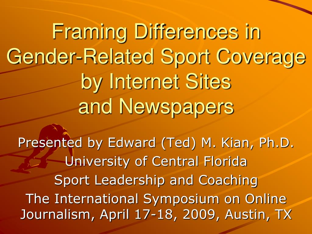 framing differences in gender related sport coverage by internet sites and newspapers l.