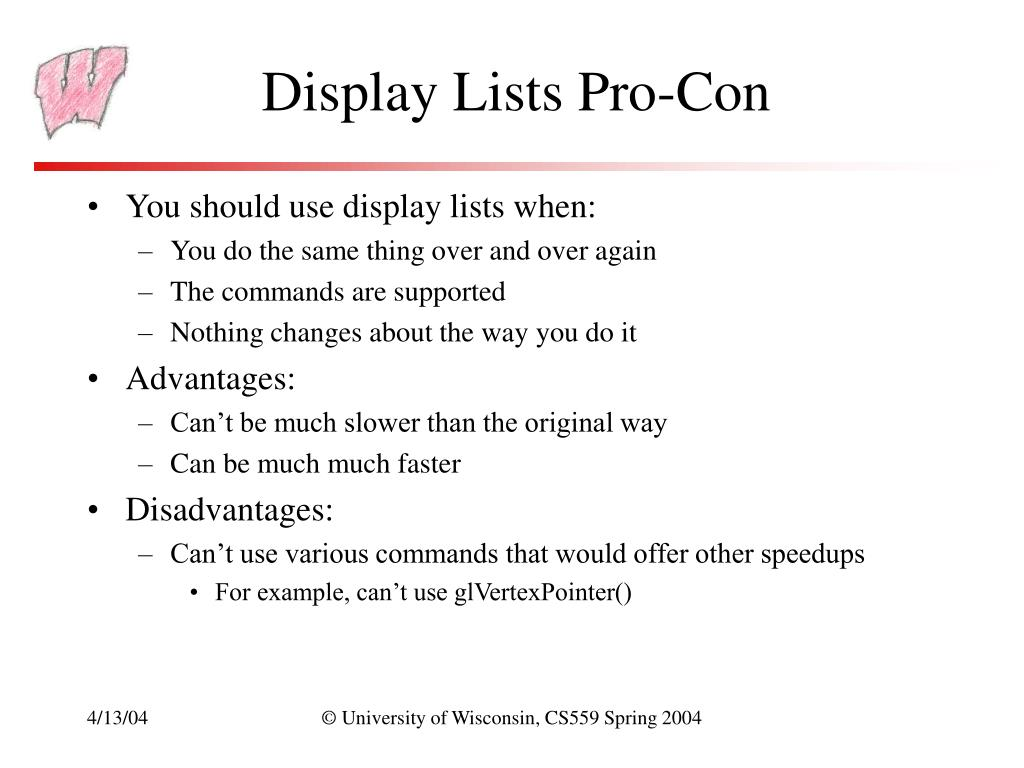 Display Lists Pro-Con