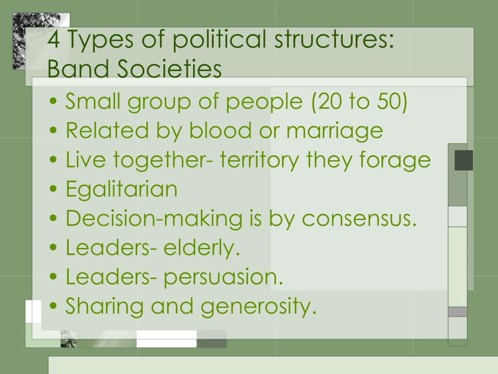 4 Types of political structures: