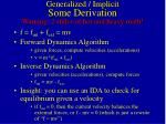 generalized implicit some derivation warning 2 slides of hot and heavy math