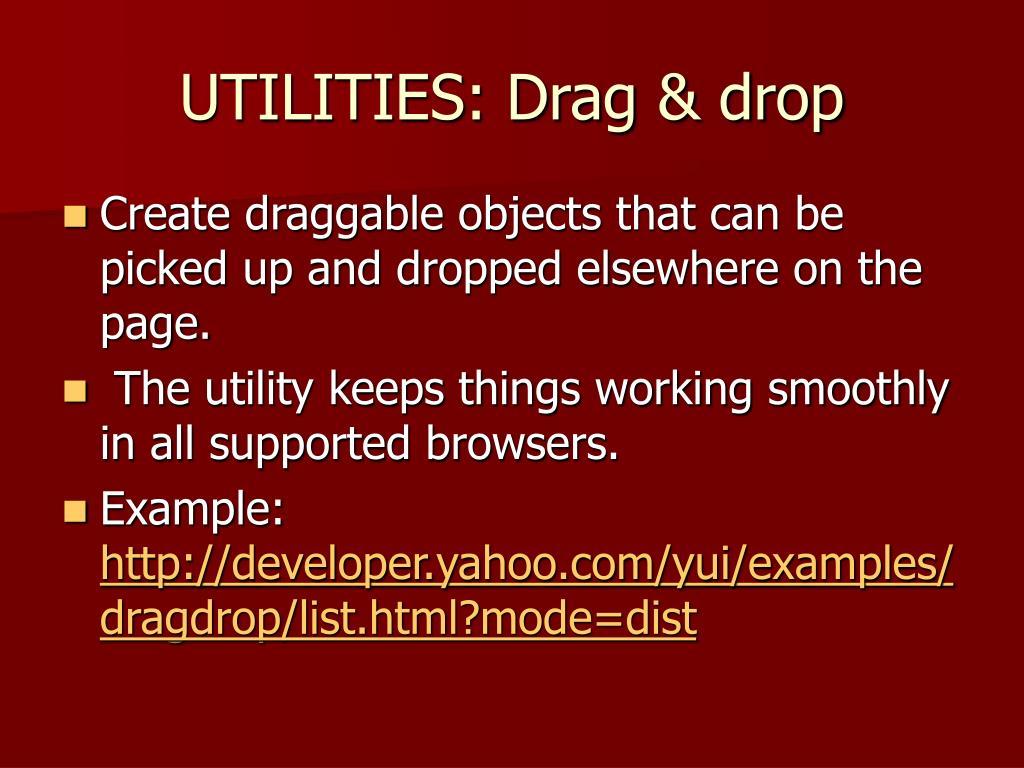UTILITIES: Drag & drop