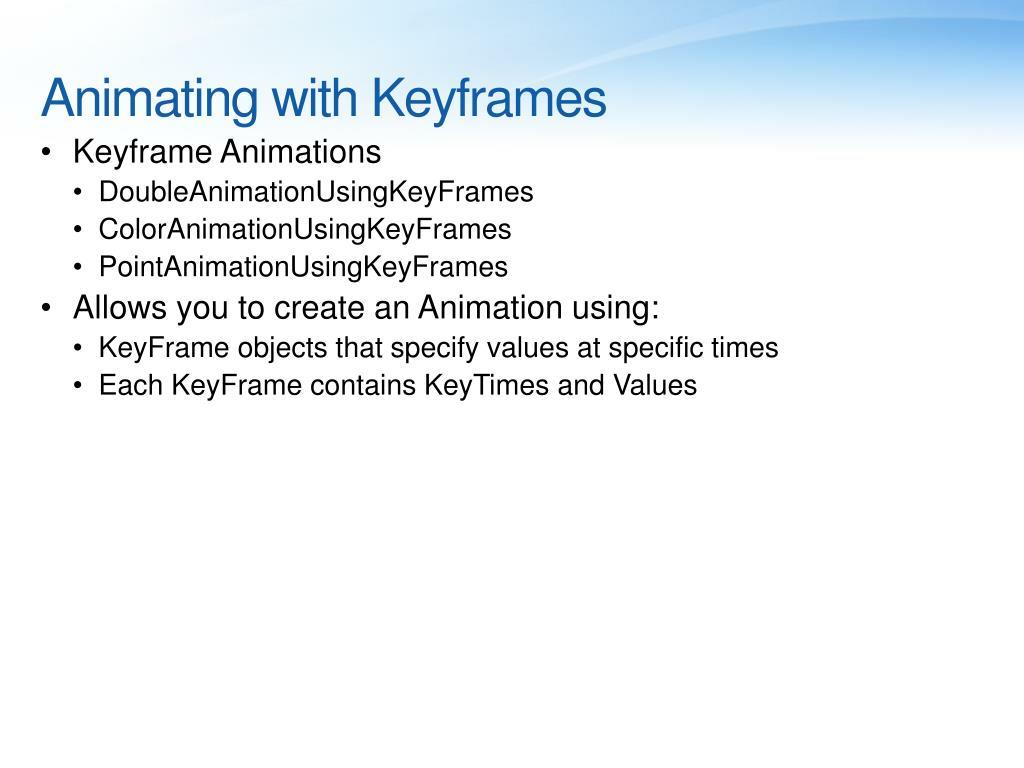 Animating with Keyframes