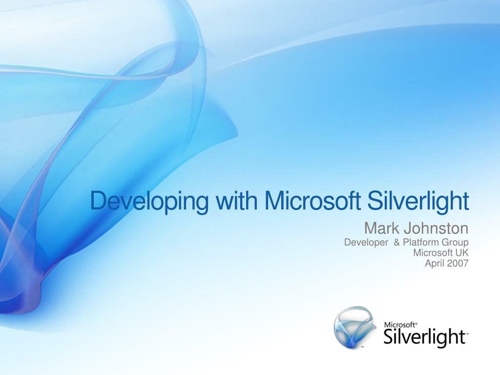 Developing with Microsoft Silverlight