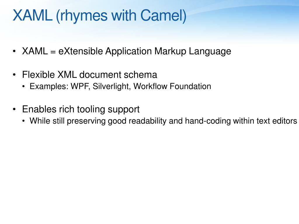 XAML (rhymes with Camel)