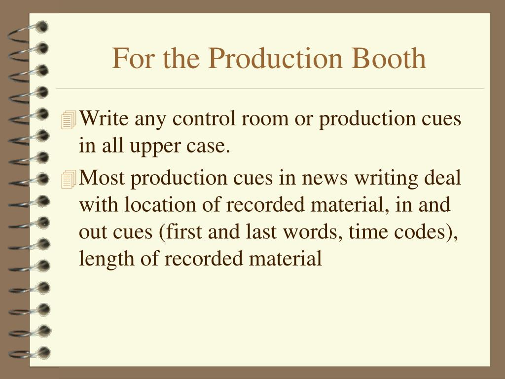 For the Production Booth