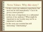 news values why this story10