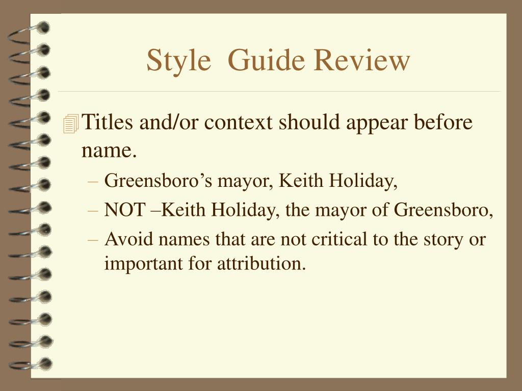 Style  Guide Review