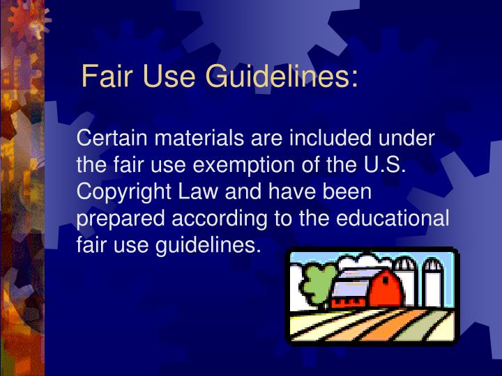 Fair use guidelines