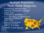 multiple premises multi state response