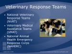 veterinary response teams