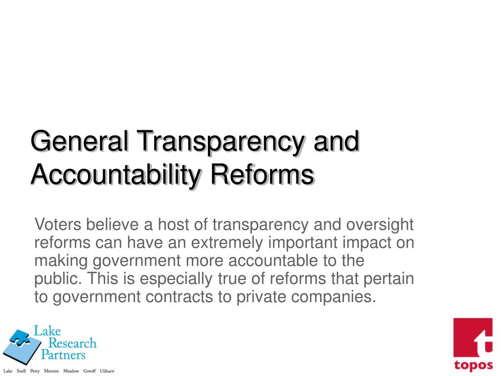 General Transparency and Accountability Reforms