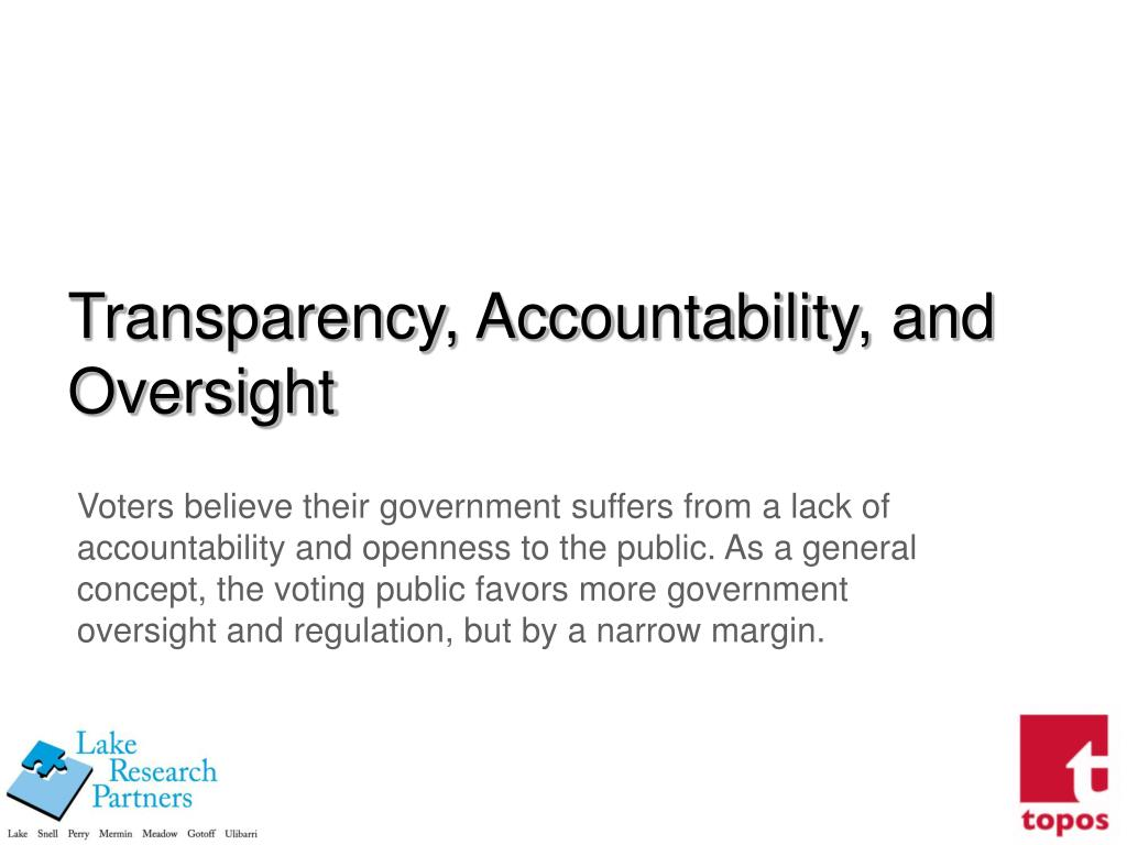Transparency, Accountability, and Oversight