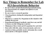 key things to remember for lab 13 invertebrate behavior