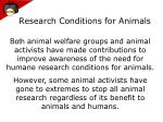 research conditions for animals